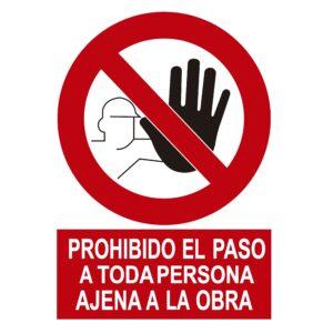 Señal Pvc 297×420 nº205 Din A3 Prohibido El Paso A Toda Persona Ajena A La Obra (Mano)