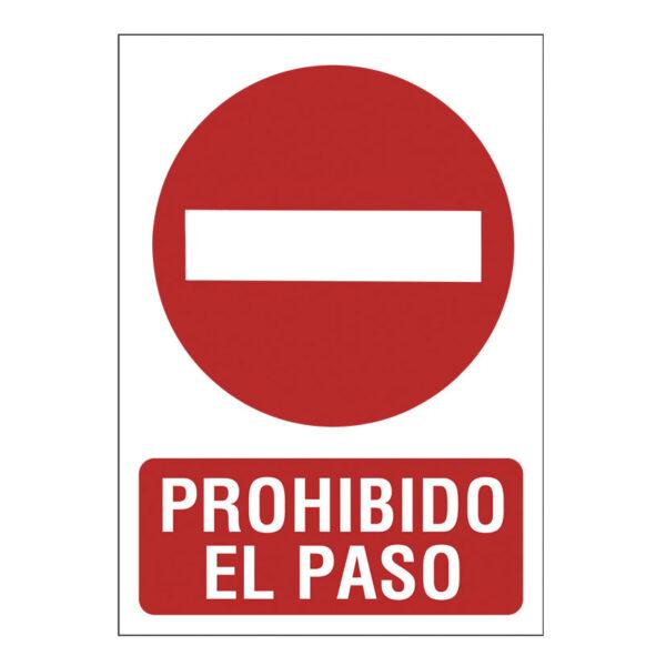 SEÑAL 210X297 PVC PROHIBIDO EL PASO